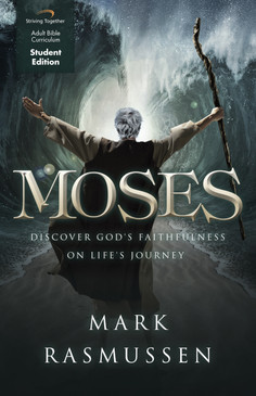 Moses Student Edition