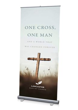 One Cross, One Man Banner 3'x6.5'