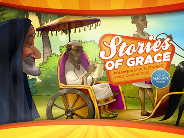 Stories of Grace: New Testament Bible Characters—Visual Aid Pack