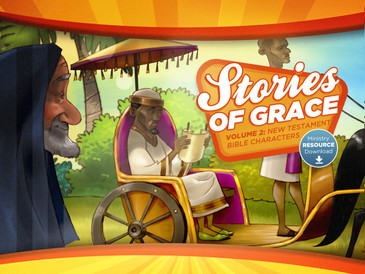 Stories of Grace: New Testament Bible Characters—Ministry Resource Download