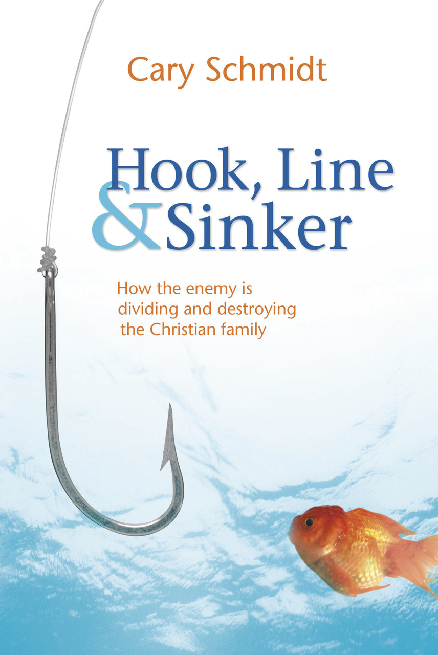 Hook Line And Sinker Striving Together Publications