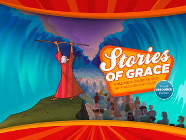 Stories of Grace: Objects & Animals Used by God—Visual Aid Pack