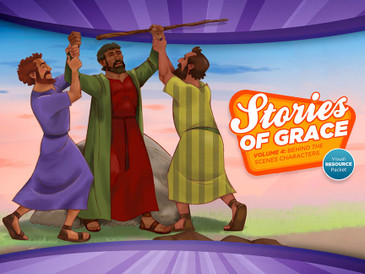 Stories of Grace: Behind the Scenes Characters—Visual Aid Pack