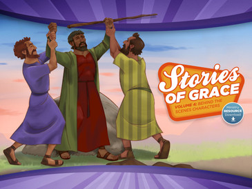 Stories of Grace: Behind the Scenes Characters—Ministry Resource Download