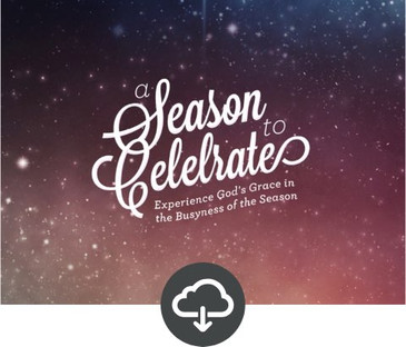 A Season to Celebrate Ministry Download