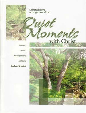 Quiet Moments with Christ Piano Book