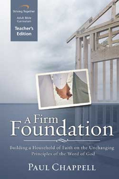 A Firm Foundation Teacher Edition