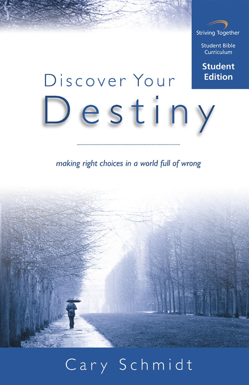 818d785a7c Discover Your Destiny Student Edition - Striving Together Publications