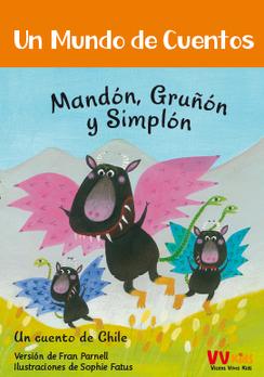 Un mundo de cuentos: Mandón, Gruñón y Simplón