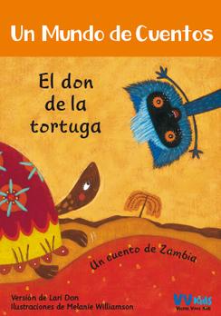 Un mundo de cuentos: El don de la tortuga