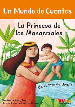 Un mundo de cuentos: La princesa de los manantiales
