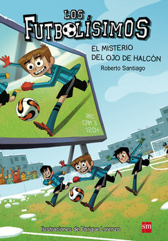 Los Futbolísimos 4. El misterio del ojo de halcón