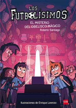 Los Futbolísimos 12. El misterio del Obelisco mágico