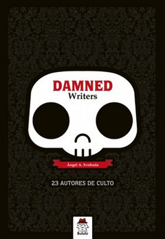 Damned Writers: 23 autores de culto