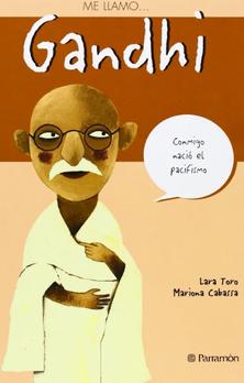 Me llamo: Gandhi