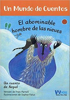Un mundo de cuentos: El abominable hombre de las nieves. Un cuento de Nepal