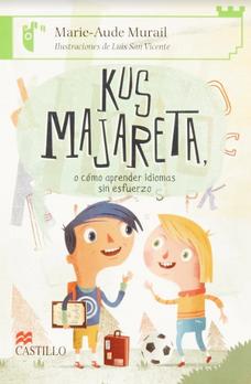 Kus Majareta y cómo aprender idiomas sin esfuerzo