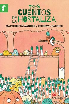 Tres cuentos de la hortaliza
