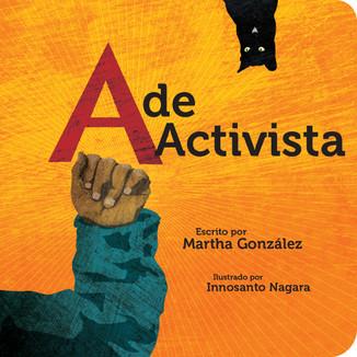 A de activista / A for an Activist