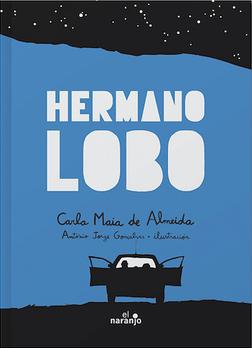 Hermano Lobo / Wolf