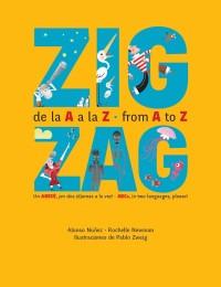 Zig. de la A a la Z - from A to Z. Zag  (Bilingual)