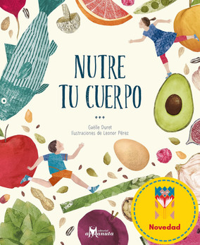 Nutre tu cuerpo / Feed your body