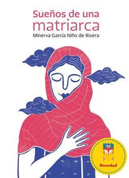Sueños de una matriarca / A Matriarch's Dreams