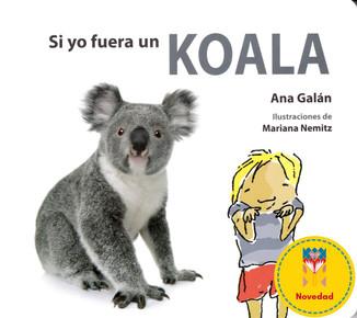 Si yo fuera un koala / If I were a koala