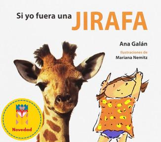 Si yo fuera una jirafa / If I were a giraffe