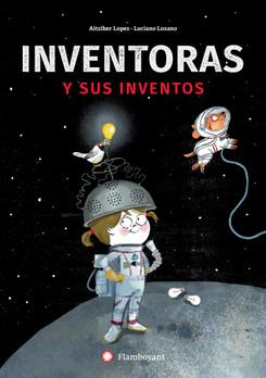 Inventoras y sus inventos / Women inventors and their inventions