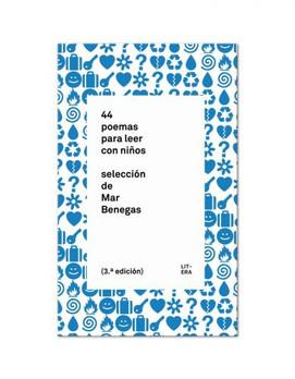 44 poemas para leer con niños. selección de Mar Benegas.
