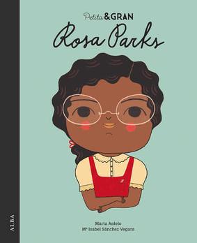 Rosa Parks. Pequeño & Grande.
