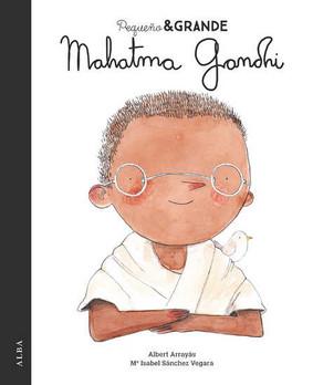 Mahatma Gandhi. Pequeño & Grande.