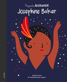 Josephine Baker. Pequeño & Grande.