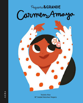 Carmen Amaya. Pequeño & Grande.