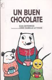 Un buen chocolate