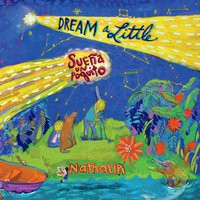 Dream  a little / Sueña un poquito CD