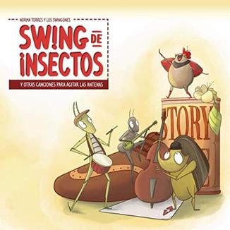 Swing de insectos y otras canciones para agitar las antenas