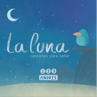 La Luna: canciones para soñar