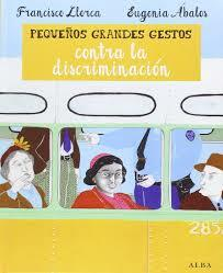 Pequeños & Grandes gestos contra la discriminación