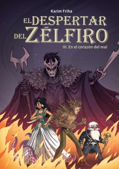 El despertar del Zelfiro 3.  En el corazón del mal