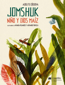 Jomshuk. Niño y dios maíz.