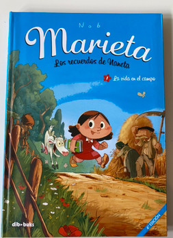 Marieta. Los recuerdos de Naneta 1.  La vida en el campo