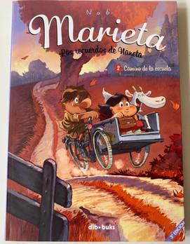 Marieta. Los recuerdos de Naneta 2.  Camino a la escuela