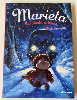 Marieta. Los recuerdos de Naneta 3. La buena estrella