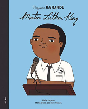 Pequeño & grande. Martin Luther King