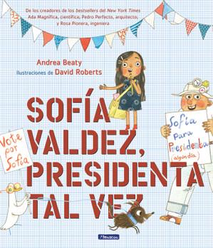 Sofía Valdez Presidenta Tal vez