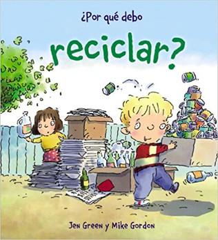 Por qué debo reciclar?