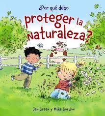 Por qué debo proteger la naturaleza?