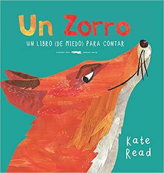 Un zorro. un libro (de miedo) para contar